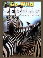 Go Wild Zebras | Flowerpot Children's Press