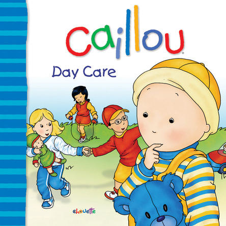 Caillou, Day care | Marcel Depratto