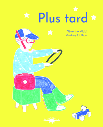 Plus tard | Séverine Vidal