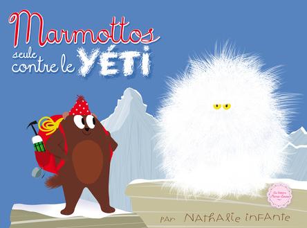 Marmottos seule contre le Yéti |