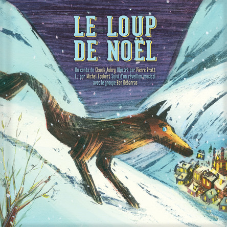 Le Loup de Noël | Claude Aubry