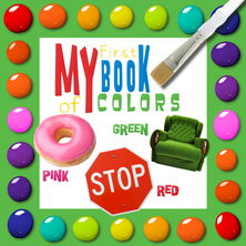 My First Book of Colors | Flowerpot Children's Press