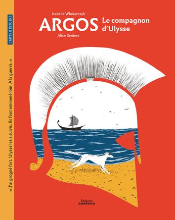 Argos le compagnon d'Ulysse | Isabelle Wlodarczyk