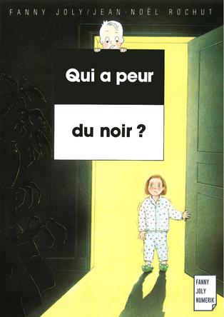 Qui a peur du noir ? | Fanny Joly