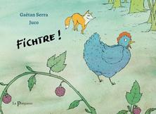 Fichtre ! | Gaëtan Serra