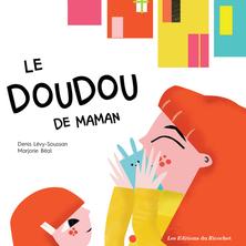 Le doudou de maman | Marjorie Béal