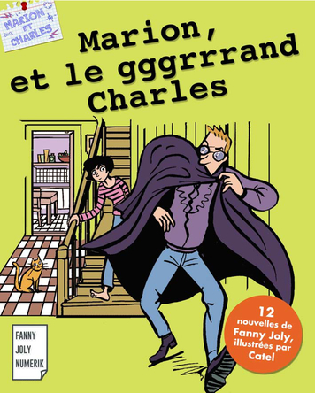 Marion et le gggrrrand Charles | Fanny Joly