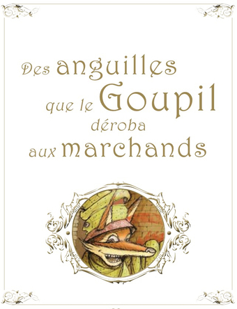 Des anguilles que le Goupil déroba aux marchands |