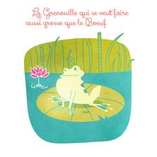 La Grenouille qui se veut faire aussi grosse que le Boeuf | Marie Comont
