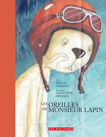 Les oreilles de monsieur Lapin | Pascal Hérault