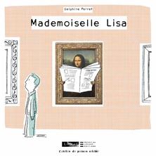 Mademoiselle Lisa | Delphine Perret