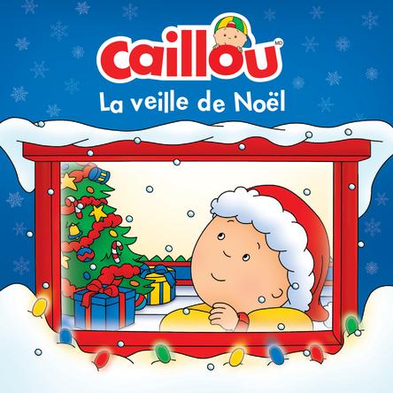 Caillou, La veille de Noël | Anne Paradis