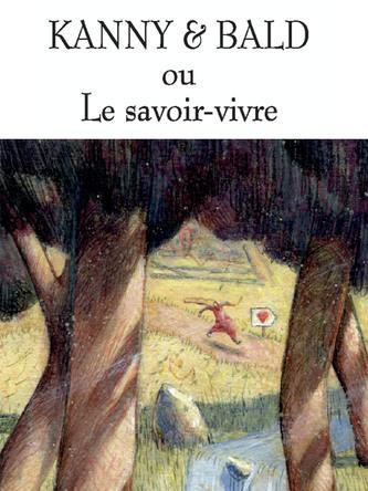 Kanny et Bald ou Le savoir vivre | Grégoire Kocjan