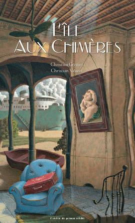 L'île aux chimères | Christian Grenier