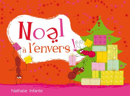Noël à l'envers | Nathalie Infante