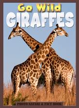 Go Wild Giraffes | Flowerpot Children's Press