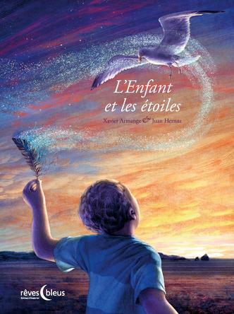 L'enfant et les étoiles | Xavier Armange