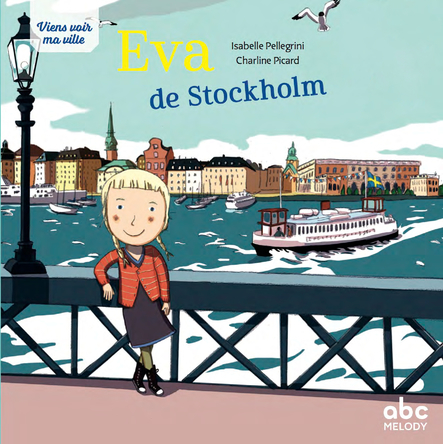 Eva de Stockholm | Isabelle Pellegrini