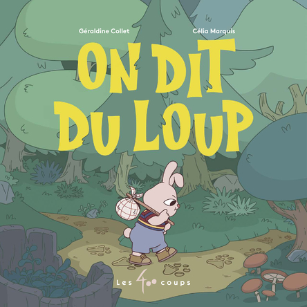 On dit du loup | Géraldine Collet