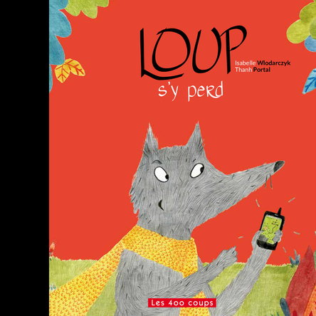 Loup s'y perd | Isabelle Wlodarczyk
