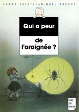 Qui a peur de l'araignée ? | Fanny Joly