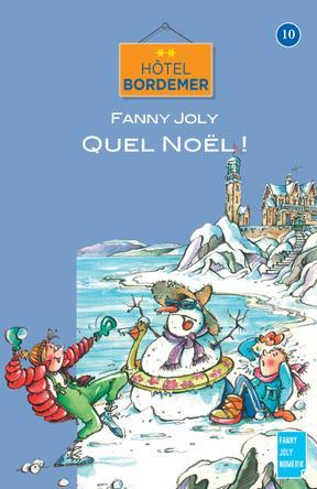 Hôtel Bordemer Tome 10 : Quel Noël ! | Fanny Joly
