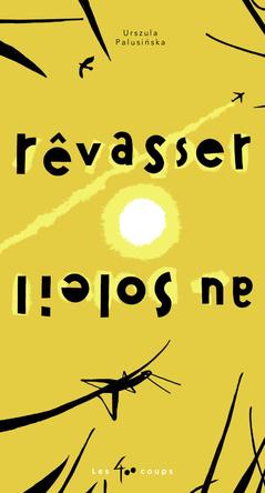 Rêvasser au soleil | Urszula Palusinska