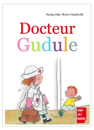 Docteur Gudule | Fanny Joly