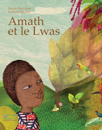 Amath et le Lwas | Maylis Daufresne