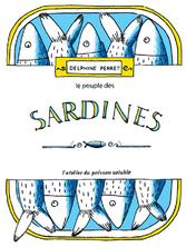 Le peuple des sardines | Delphine Perret