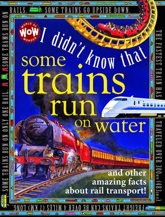 I Didn't Know That Some Trains Run on Water | Flowerpot Children's Press
