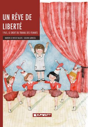 Un rêve de liberté | Marion Le Hir de Fallois