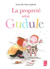 La propreté selon Gudule | Fanny Joly