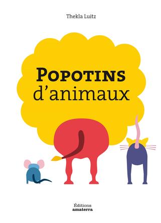 Popotin d'animaux | Thekla Luitz