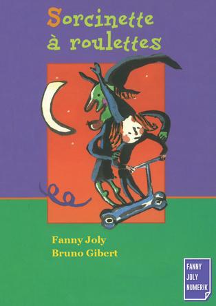 Sorcinette à roulettes | Fanny Joly