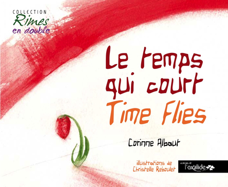 Le temps qui court - Time Flies | Corinne Albaut