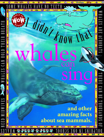 I didn't know that Whales can sing | Flowerpot Children's Press