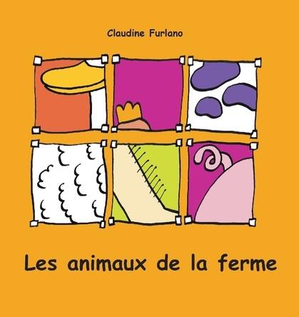 Les animaux de la ferme | Claudine Furlano