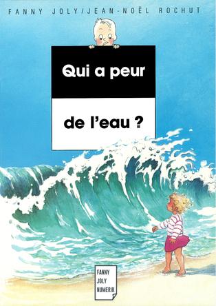 Qui a peur de l'eau ? | Fanny Joly