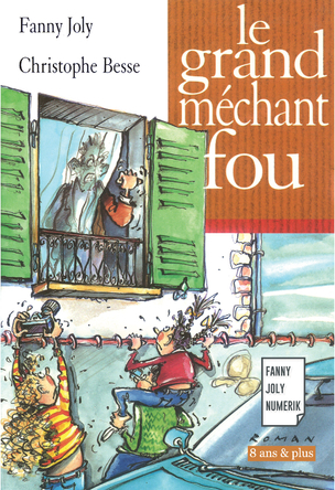 Le grand méchant fou | Fanny Joly