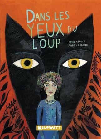 Dans les yeux du Loup | Agnès Laroche