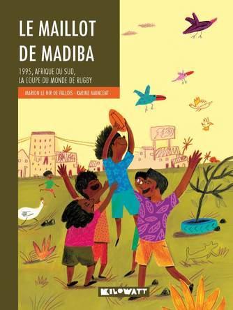 Le maillot de Madiba | Marion Le Hir de Fallois
