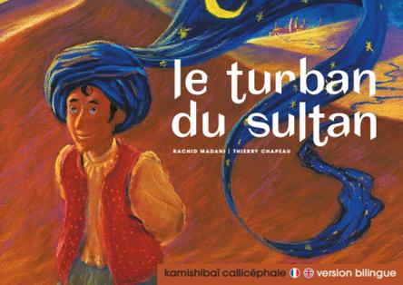Le turban du sultan | Rachid Madani
