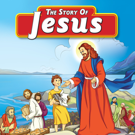 The Story of Jesus | Flowerpot Children's Press