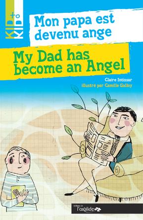 Mon papa est devenu ange | Camille Nicolle