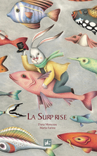 La surprise | Dana Monceau