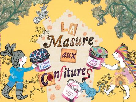 La masure aux confitures | Sylvie Chausse