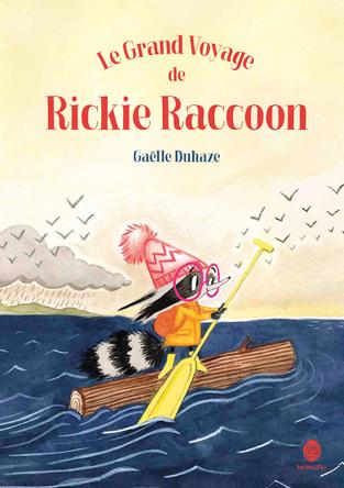 Le grand voyage de Rickie Raccoon | Gaëlle Duhazé