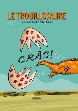 Le Trouillosaure | Sandra Solinet