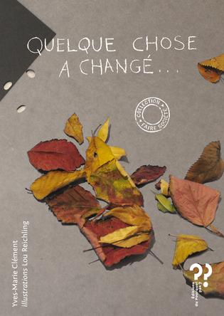 Quelque chose a changé | Yves-Marie Clément
